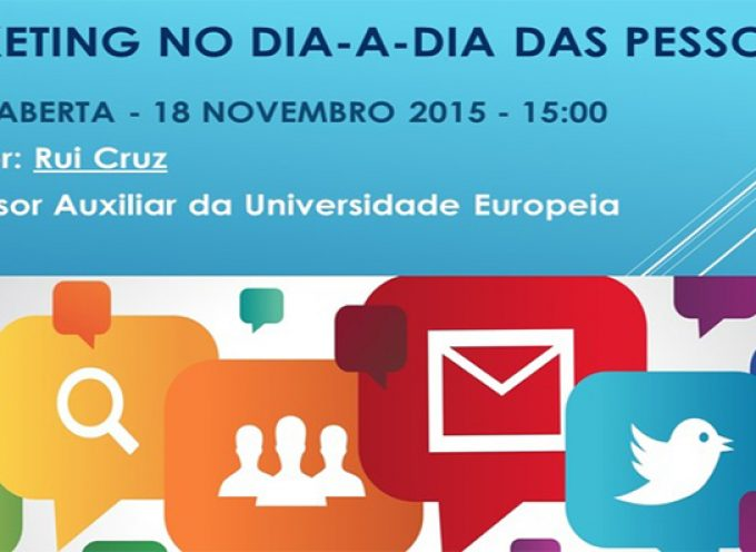 "Aula aberta na Universidade Sénior do Montijo com o tema ""O Marketing no dia-a-dia das pessoas"""