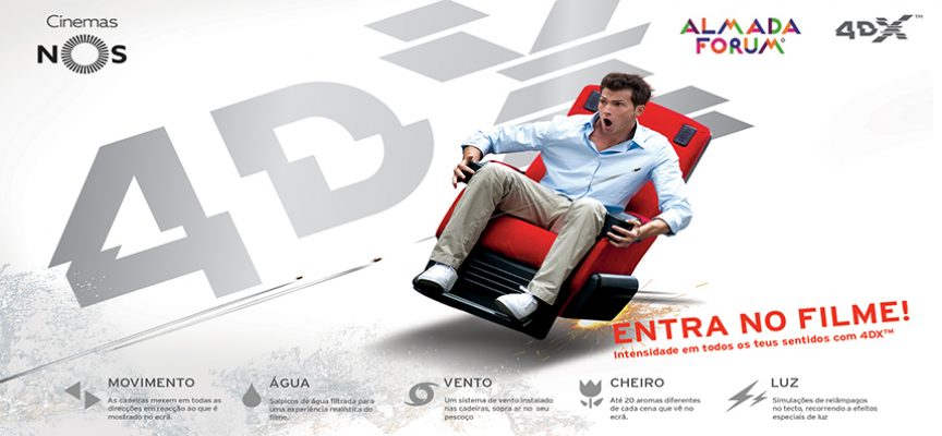 Cinema 4DX é inaugurado hoje nos Cinemas NOS do Almada Forum