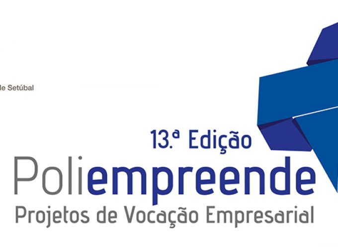 Politécnico de Setúbal recebe final nacional do Poliempreende